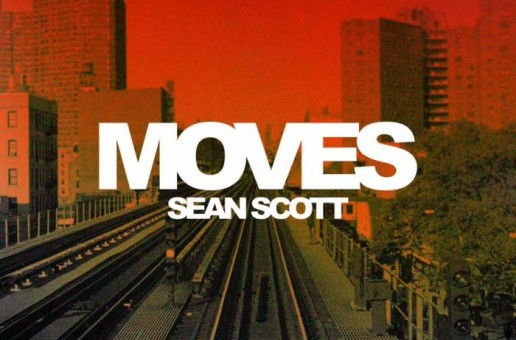 Sean Scott – Moves (Prod. By Pav Bundy)