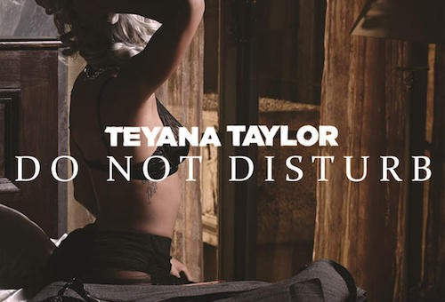 Teyana Taylor – Do Not Disturb Ft. Chris Brown