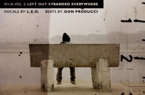 L.E.O. – W.I.N. Vol. 2: Left Out Stranded Everywhere (Album Stream)
