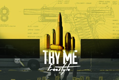 Celebrity x Mike Larry x King Jaffi – Try Me (Freestyle)