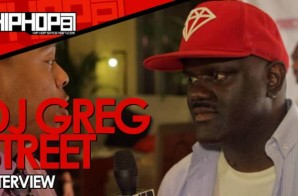 "DJ Greg Street Explains Breaking Records, Talks The Source ""Power 30"" List, His Favorite Jordan's & More With HHS1987 (Video)"