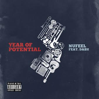 Nufeel x Da$H – Year Of Potential