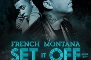 French Montana Announces Set It Off Tour With Jeremih