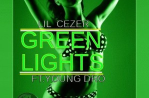 Lil Cezer – Greenlights feat. Young Dro