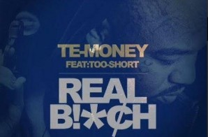 Te-Money – Real B*itch Ft. Too $hort (Video) (Dir. By Ben Marc)