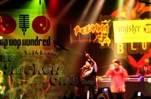 Hip Hop Hundred Presents The Smokers Club Tour 2014 (Live In Los Angeles) (Re-cap Video)