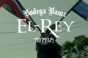 Bodega Bamz – El-Rey (Video)