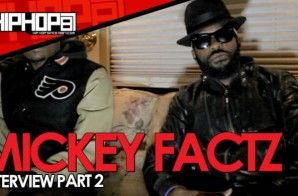 Mickey Factz Talks Upcoming 'Y3′ Mixtape, New Album, and XXL Cover Pros & Cons with HHS1987 (Video)