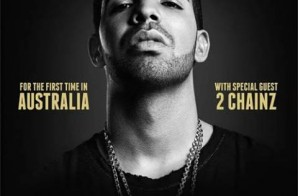Drake Unveils Tour In Australia With Special Guest 2 Chainz