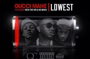 Gucci Mane x OG Maco x Rich The Kid – Lowest