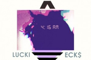 Lucki Ecks – 4:16 AM