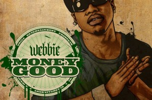 Webbie – Money Good (Mixtape)
