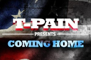 T-Pain – Coming Home