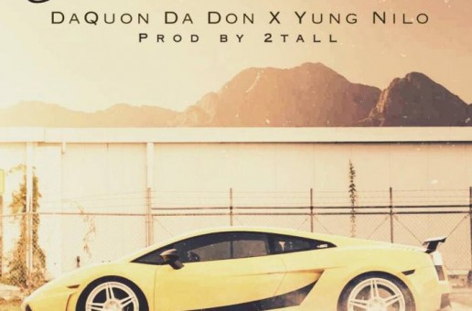 DaQuon Da Don – Yeah That's Right Ft. Yung Nilo (Prod. By 2Tall)