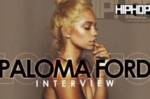 "Paloma Ford Talks Her Upcoming Project ""Nearly Civilized"", Meek Mill, Tupac & More With HHS1987"