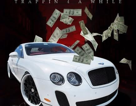 NephLon Don – Trappin 4 A While FT. Interstate Snake & DJ YRS Jerzy