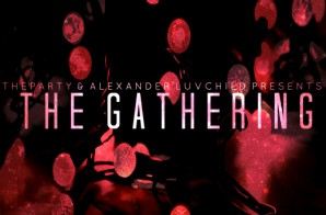 TheParty & Alexander Luvchild – The x Gathering EP (Album Stream)