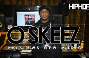 "O-Skeez Previews ""Relax"" & ""Smoke My Smoke"" (Video)"
