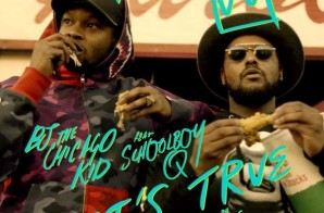 BJ The Chicago Kid – It's True Feat. Schoolboy Q (Official Video)