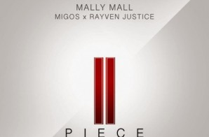 Mally Mall – II Piece Ft. Migos & Rayven Justice