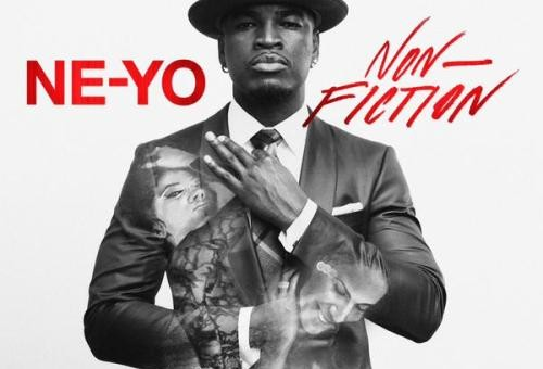 Ne-Yo – Non-Fiction (Album Cover & Track List)