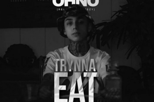 OHNO – Trynna Eat (Video)