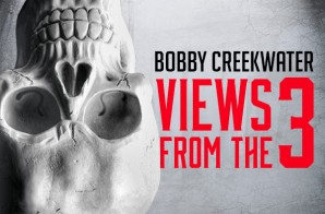 Bobby Creekwater – Views From The 3