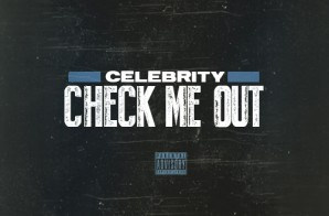 Celebrity – Check Me Out