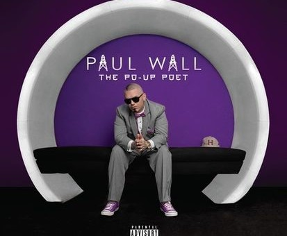 Paul Wall – Po-Up Poet (Album Stream)
