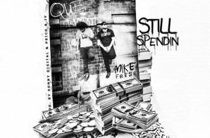 Que & Mike Fresh – Still Spendin' (Prod. By Sonny Digital x P Rich & JV)