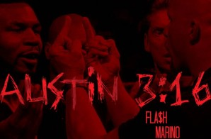 Flash Marino – Austin 3:16 (Prod. By Chuckey Beats)