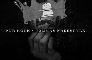 PnB Rock – Commas Freestyle