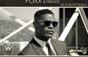 Jamie Foxx's Big Game Experience Headed To Scottsdale (January 29th)