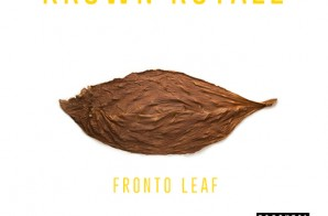 Krown Royale – Fronto Leaf (Prod. By Xalence)