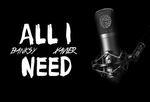 Xavier – All I Need feat. Bank$y (Prod. by Canis Major)