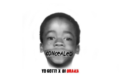 Yo Gotti – Concealed (Mixtape) (Hosted by DJ Drama)