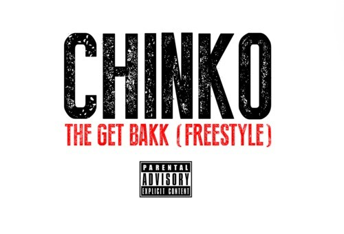 Chinko – The Get Bakk Freestyle