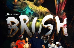 Black Deniro – Brush (Movie Trailer)