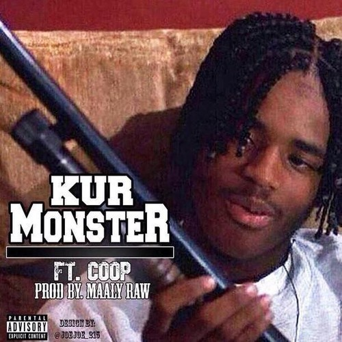 Kur – Monster Ft. Coop (Prod by Maaly Raw) | Home of Hip ...