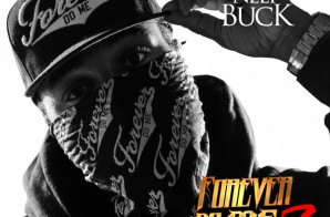 Neef Buck – Forever Do Me 7 (Album Stream)