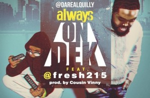 Quilly – Always Ft. Fresh