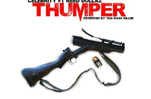 Celebrity x Rambo Reed – Thumper