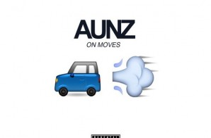 AUNZ – On Moves (Prod. by Saul X)
