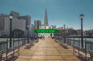 Life With Ty Dolla $ign Episode 3 (Video)