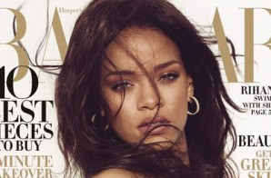 Harper's BAZAAR Selects Rihanna To Cover Their 2015 Spring Fashion Issue!