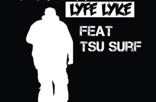 Shotgun Suge x Tsu Surf – What Ya Life Like