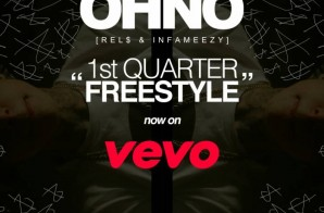 OHNO – 1st Quarter Freestyle (Video)