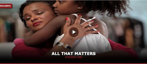 All That Matters (Ep. 1) (Prod. By Sway Calloway & Q Of WSHH) (Directed By Meagan Good)