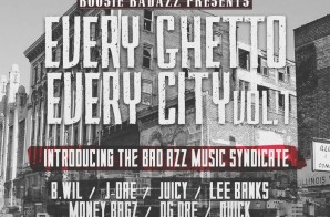 Boosie Badazz – Every Ghetto, Every City Vol 1 (Mixtape)