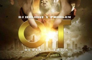 Problem – Ain't Seen Nothin Yet Ft. K Camp